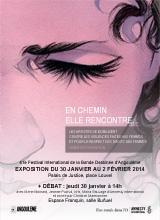Exposition En chemin elle rencontre... au 41ème Festival International de la Bande Dessinée - Angoulême : du jeudi 30 janvier au dimanche 2 février 2014