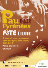 Salon Pau Pyrénées fête le livre - 8,  9 et 10 novembre 2013 : Voir la présentation