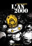 L'An 2000 de Arnaud Quéré - Des ronds dans l'O, Un Roman Graphique (mai 2010)