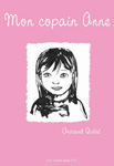 Mon copain Anne de Arnaud Quéré - Des ronds dans l'O, Un Roman Graphique (fév. 2009)