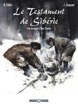 Le Testament de Sibérie, une aventure de Ivan Zourine - Des ronds dans l'O, BD Aventure (déc. 2005)
