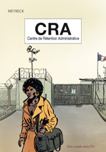 CRA, Centre de Rétention Administrative