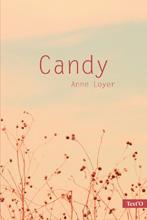Candy d'Anne Loyer - Des ronds dans l'O, roman Ado (voir la présentation)