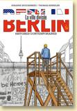 Berlin, la ville divisée de Susanne Buddenberg et Thomas Henseler / coll. Histoire (ados / adultes) - Voir la présentation