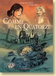 Comme en Quatorze de Philippe Brau et Georges Van Linthout / coll. Histoire (ados / adultes) - Voir la présentation