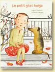 Le petit gilet beige d'Ingrid Chabbert et Marie Lafrance / Jeunesse - Voir la présentation