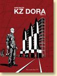 KZ Dora tome 2/2 (janv. 2012) - Voir la présentation détaillée