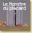 Le Monstre du placard de Monia Lyorit et Thierry Martin / Jeunesse - Voir la présentation