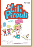 Lili Pirouli T1 : Tous avec moi ! de Nancy Guilbert et Armelle Modéré / Jeunesse - Voir la présentation