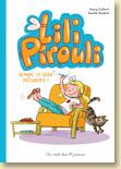 Lili Pirouli, T2 - Demain je serai présidente ! de Nancy Guilbert et Armelle Modéré / Jeunesse - Voir la présentation