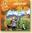 Folia & Folio, une aventure de Lilou T1 - Voir la présentation détaillée