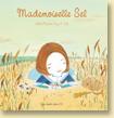Mademoiselle Sel de Juliette Parachini-Deny et Isaly (en librairie le 14 juin 2012)