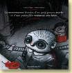 La monstrueuse histoire d'un petit garçon moche et d'une petite fille vraiment très laide de Ludovic Huart et Fabrice Backès (mai 2010) - Voir la présentation détaillée