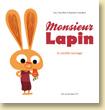 Monsieur Lapin T1, La carotte sauvage par Loïc Dauvillier et Baptiste Amsallem - Voir la présentation