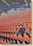 Prolongations T2, Dépendance de Robin Walter / Récits, Documents - Voir la présentation