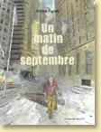 Un matin de septembre de Jérôme Pigney / Un roman graphique - Voir la présentation