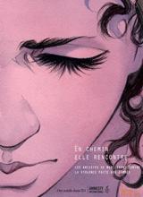 En chemin elle rencontre... Vol.1 - Les artistes se mobilisent contre la violence faite aux femmes - Récits, Documents (sept. 2009)
