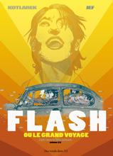 FLASH ou le grand voyage - Voir la présentation
