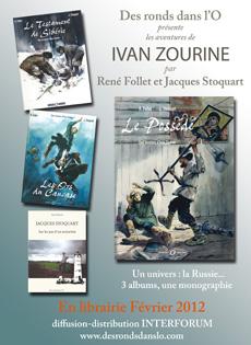 Les aventures d'Ivan Zourine de René Follet et Jacques Stoquart (Des ronds dans l'O - 2005 à - Présentation détaillée