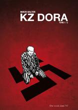 KZ Dora T.1 - Histoire (octobre 2010)