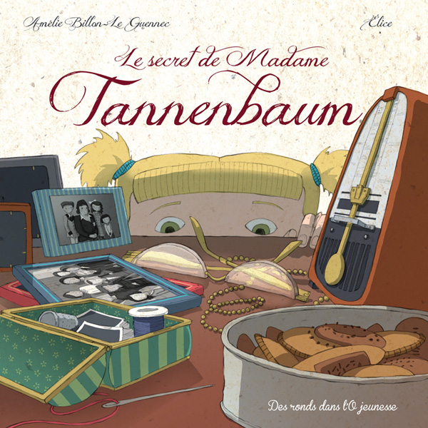 Le secret de madame Tannenbaum, Editions des Ronds dans L'O, septembre 2013