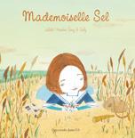 Mademoiselle Sel de Juliette Parachini-Deny et Isaly (Des ronds dans l'O, juin 2012
