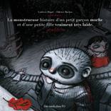 La monstrueuse histoire d'un petit garçon moche et d'une petite fille vraiment très laide - voir la fiche détaillée