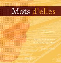 Mots d'elles, paroles de cheminotes en Nord Pas de Calais - Editions Des ronds dans l'O, mars 2007
