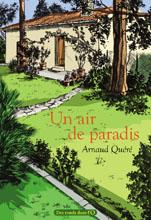 Un air de paradis d'Arnaud Quéré : extrait, revue de presse