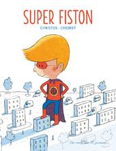 Super Fiston de Christos et Chebret (27 août 2015) : + d'infos