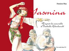 Yasmina, de Damien May : présentation, extrait, presse