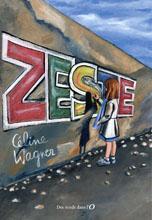 Zeste, de Céline Wagner : extrait, revue de presse