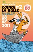 Plus d'infos sur le 2ème festival Montargis coince la Bulle : site officiel